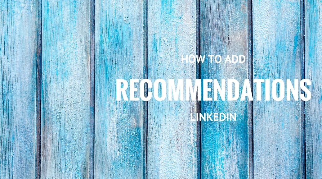 How to add LinkedIn recommendations