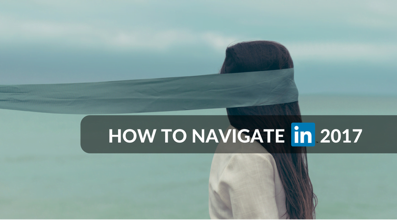 HOW TO NAVIGATE YOUR LINKEDIN JOURNEY