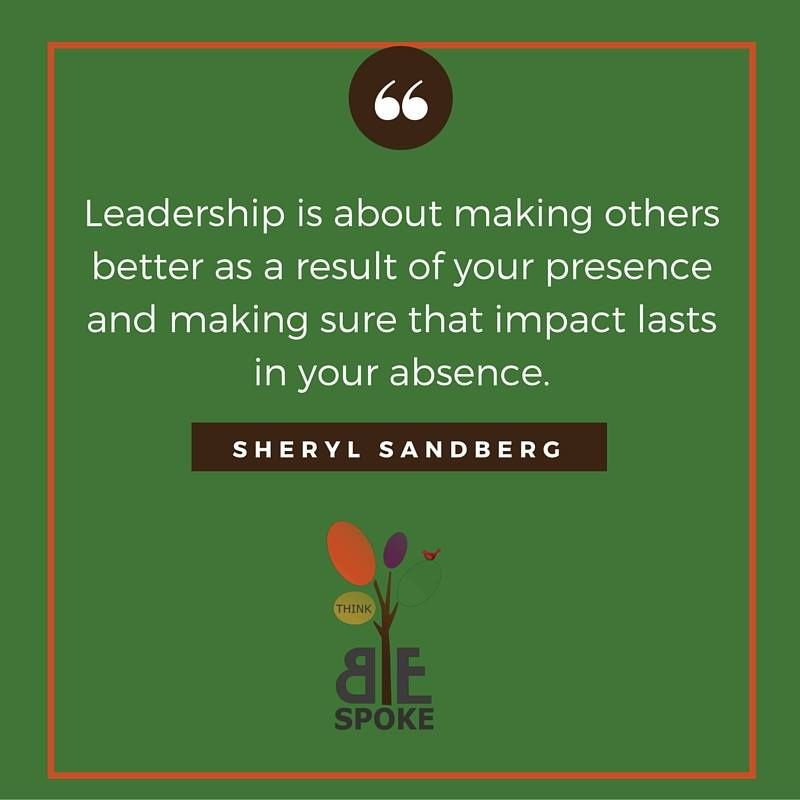 Leadership is about making others