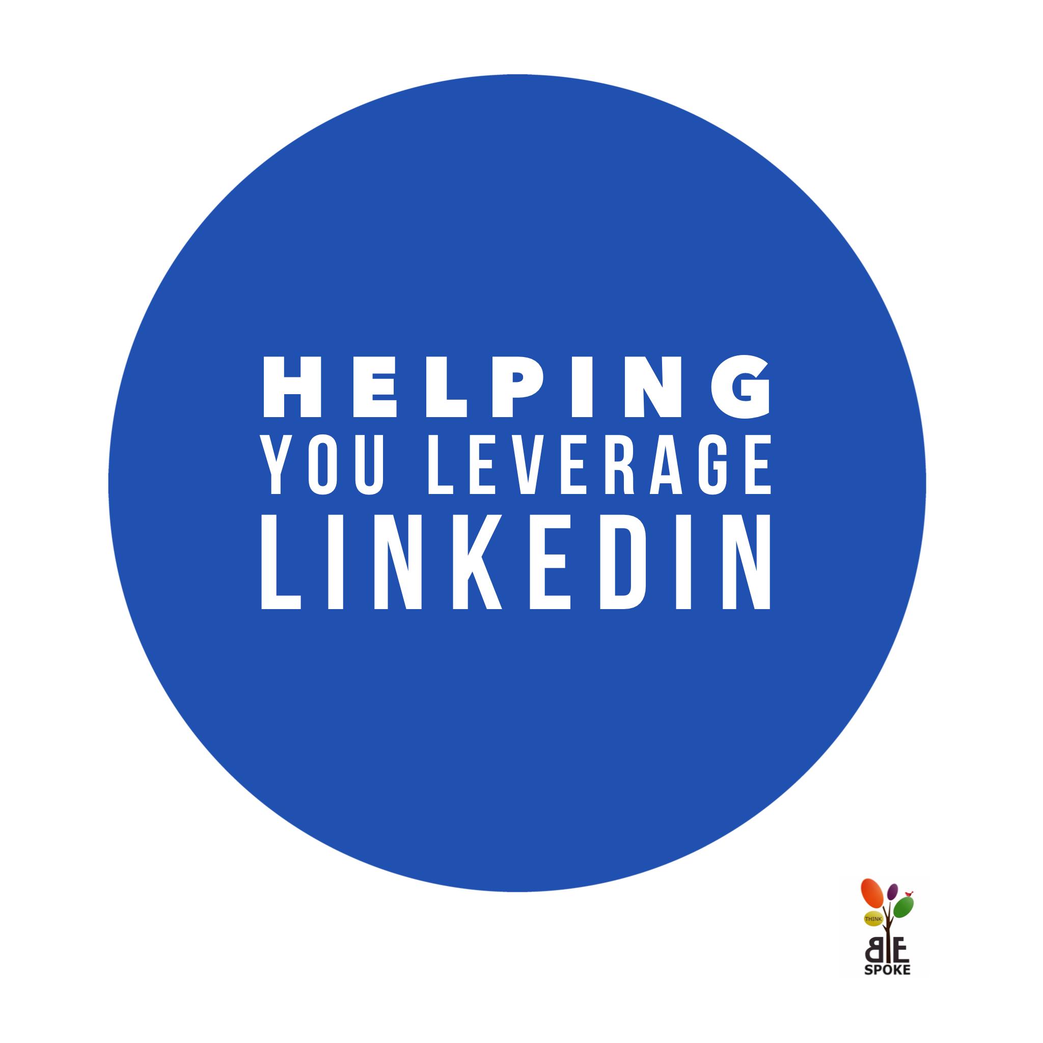 helping you leverage linkedin