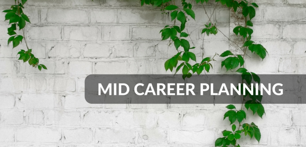 how to develop a mid career plan