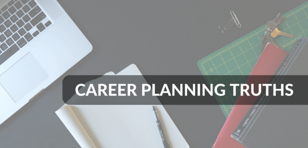 Career Plannign truths for mid career planning