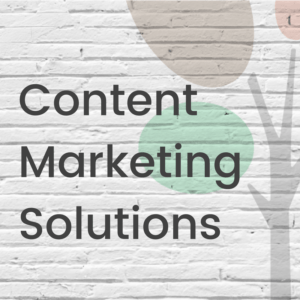 Content Marketing Solutions
