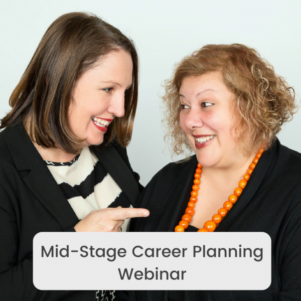Mid-Stage Career Planning Webinar