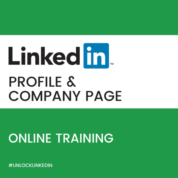 LINKEDIN PROFILE AND COMPANY PAGE TRAINING