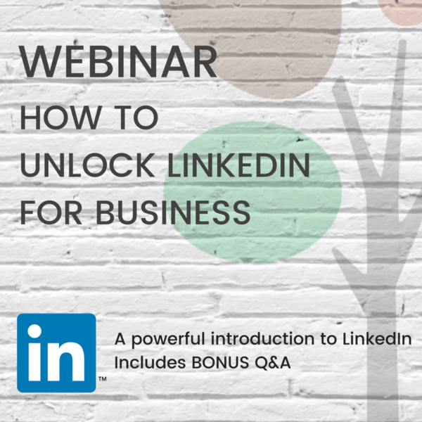 How to Unlock LinkedIn for your business