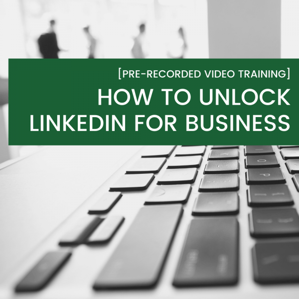 How to unlock Linkedin for Business, Think Bespoke