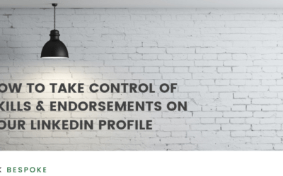 How to Take Control of Skills & Endorsements on Your LinkedIn Profile