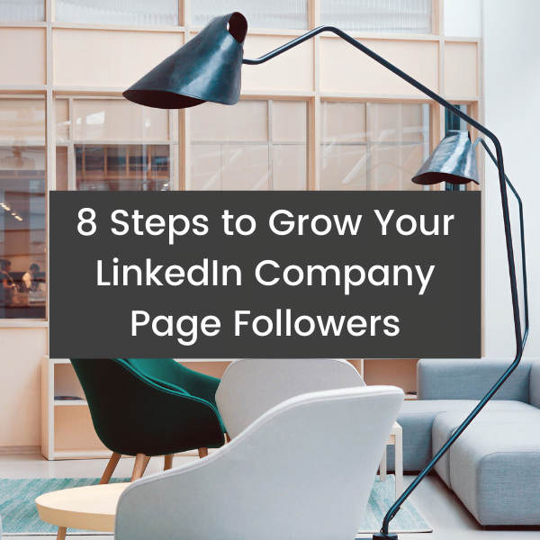 8 Steps to Grow Your LinkedIn Company Page Followers Think Bespoke